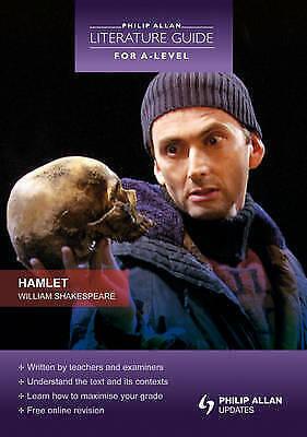 Philip Allan Literature Guide (for A-Level): Hamlet William Shakespeare