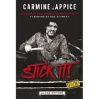 Carmine Appice: Stick it!: My Life of Sex, Drums and Rock 'n' Roll by Ian Gittins (Paperback, 2016)