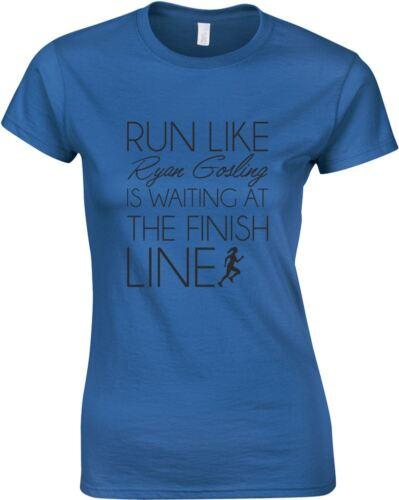 Run Like Ryan Gosling Is Waiting Ladies Printed T-Shirt