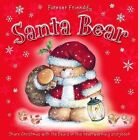 Santa Bear by Bonnier Books Ltd (Board book, 2009)