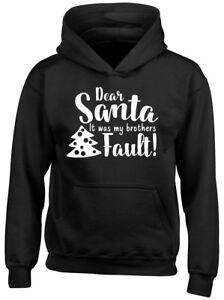1f0d78e6a85 Dear Santa It was my Brothers Fault Boys Girls Christmas Xmas Kids ...
