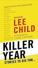 Killer Year : Stories to Die For... (2015, Paperback)