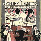 Salute to the Jazz Age * by Johnny Maddox (CD, May-2007, Crazy Otto Music)