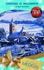 Christmas at Willowmere by Abigail Gordon (Paperback, 2008)