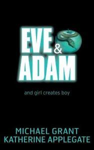 Eve-and-Adam-Applegate-Katherine-Grant-Michael-New-Book
