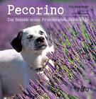 Pecorino von Toni Anzenberger und Yvonne Lacina-Blaha (2015, Kunststoffeinband)