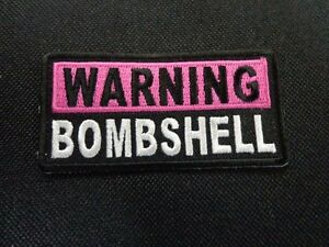 WARNING BOMBSHELL EMBROIDERED PATCH LADY FUNNY SAYING