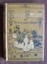 Honor Bright /4 Leaved Shamrock 1880s colour plates William Wells Gardner 1st Ed