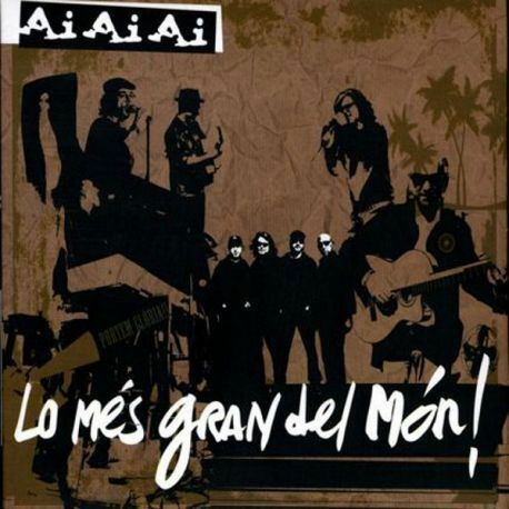 AI AI AI - LO MES GRAN DEL MON [CD]