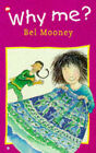 Why Me? by Bel Mooney (Paperback, 1997)