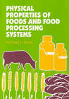 Physical Properties of Foods and Food Processing Systems by Michael J. Lewis (Paperback, 1990)