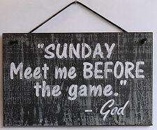 Sunday Church Sign Football Meet me Berore the Game God Lord Prayer Service Pray