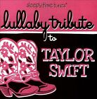 Lullaby Tribute to Taylor Swift by Various Artists (CD, 2013, CC Entertainment)