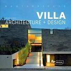 Masterpieces: Villa Architecture + Design by Manuela Roth (Hardback, 2011)