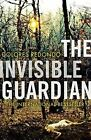The Invisible Guardian (the Baztan Trilogy, Book 1) by Dolores Redondo (Hardback, 2015)