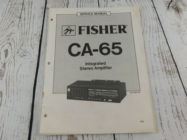 FISHER CA-65 INTEGRATED STEREO AMPLIFIER SERVICE MANUAL w/wiring diagram
