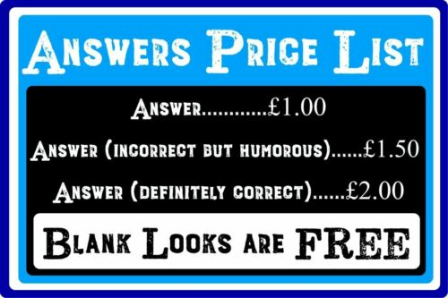 pub bar Answers Price List Humorous Warning Information Metal Sign office