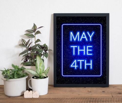 Weltraum Kunstdruck Poster ungerahmt May the 4th Bild DIN A4 A3 K0259