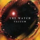 Vacuum * by Watch (CD, Dec-2004, Lizard (Italy))
