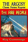 The Fire People by Ray Cummings (Paperback / softback, 2010)