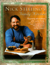 Nick Stellino's Family Kitchen by Nick Stellino (1999, Hardcover)