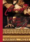Caravaggio: Painter on the Run by Marissa Moss (Hardback, 2016)