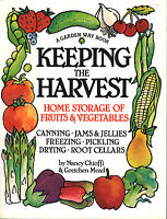 Keeping The Harvest: Preserving Your Fruits, Vegetables & Herbs