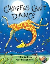 Giraffes Can't Dance by Giles Andreae (2012, Board Book)