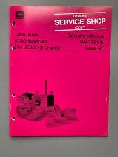 For John Deere 6305 Bulldozer Jd350 Crawler Operators Manual Om T33515 Shop Ho