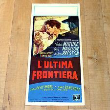 L'ULTIMA FRONTIERA locandina poster Anne Bancroft Victor Mature Mann Western A18