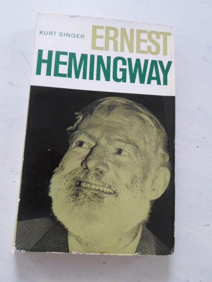 Ernest Hemingway, Kurt Singer