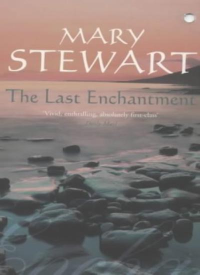 The Last Enchantment (Coronet Books),Mary Stewart