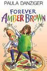 Forever Amber Brown by Paula Danziger (Hardback, 2008)