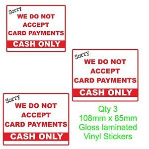 3 Nous N'accepte Pas De Paiement Par Carte Feuilleté Autocollants Jardin Centre, Cafe, Commerces-afficher Le Titre D'origine