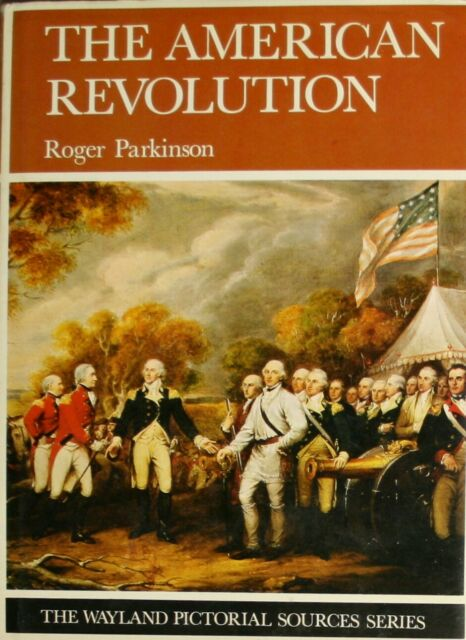 American Revolution (Picture Sources), Parkinson, Roger, Very Good Book