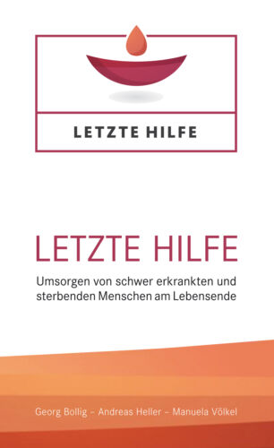 Letzte Hilfe Bollig Manuela Georg|Heller Andreas|Völkel