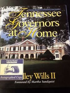 SIGNED Tennessee Governors at Home by Ridley W., II Wills (1999, HC, Deluxe)
