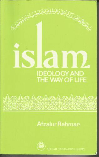 Islam Ideology   A Way of Life