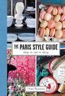 The Paris Style Guide: Shop, Eat, Sleep by Elodie Rambaud (Hardback, 2015)