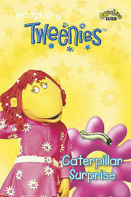 Good, Tweenies: Caterpillar Surprise, BBC, Book