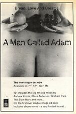 6/6/92Pgn28 A MAN CALLED ADAM : BREAD, LOVE AND DREAMS SINGLE ADVERT 7X5""