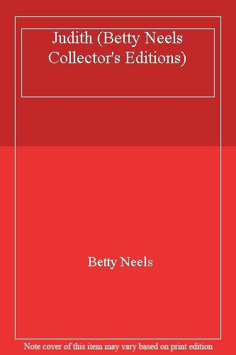 Judith (Betty Neels Collector's Editions) By  Betty Neels