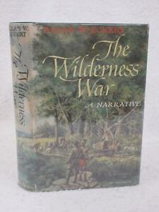 Allan W. Eckert THE WILDERNESS WAR  A Narrative 1978 First Edition