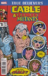 True-Believers-Cable-and-The-New-Mutants-1-2017-Marvel-Comics