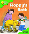 Oxford Reading Tree: Stage 2: More Storybooks A: Floppy's Bath by Roderick Hunt (Paperback, 2008)