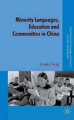 Minority Languages, Education and Communities in China (Palgrave Studies in Mino