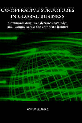 Co-operative Structures in Global Business: Communicating, Transferring Knowled