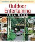 Outdoor Entertaining Idea Book by Natalie  Ermann Russell (Paperback, 2009)