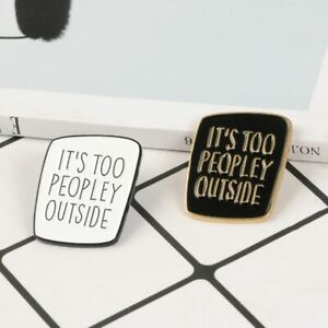 Details about Funny Quote Enamel Pin Simple White Black Board Letters  Brooch Badge Lapel Pin