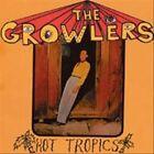 Hot Tropics by The Growlers (California) (Vinyl, Oct-2010, Everloving)